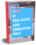 61 Real Estate Lead Generation Ideas