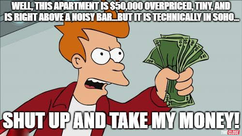 Location, Location, Location-77 Brand New Real Estate Memes for 2018