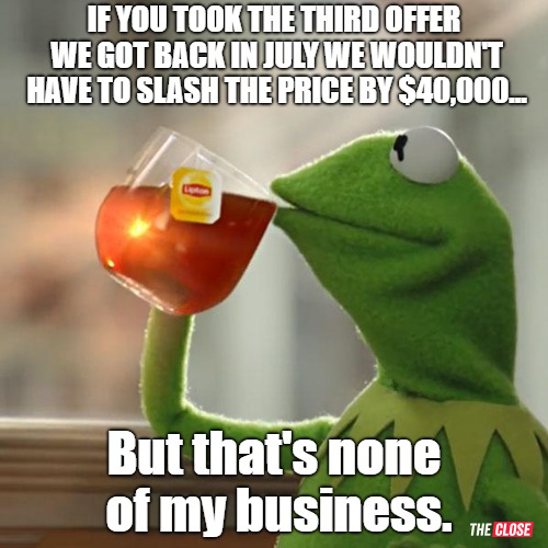 None of my Business-77 Brand New Real Estate Memes for 2018
