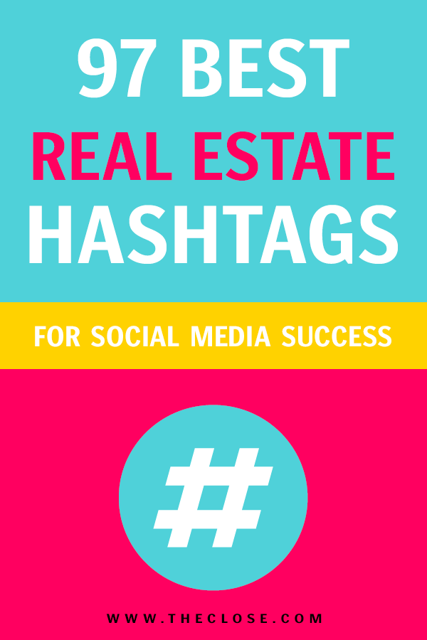 Real Estate Hashtags Image for Pinterest
