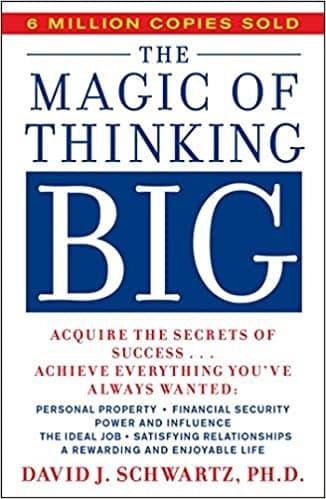David Schwartz - The Magic of Thinking Big
