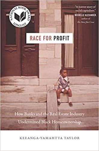 Keeanga-Yamahtta Taylor - Race for Profit