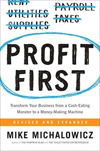 Michael Michalowicz - Profit First