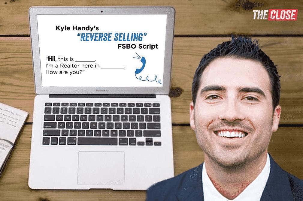 Kyle Handy's Reverse Selling FSBO Script