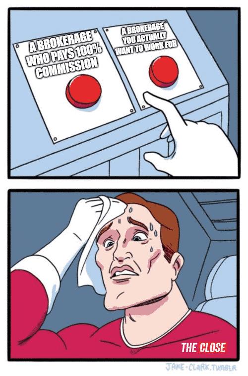 100% commission brokers meme