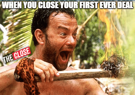 When you close your first real estate deal ever meme